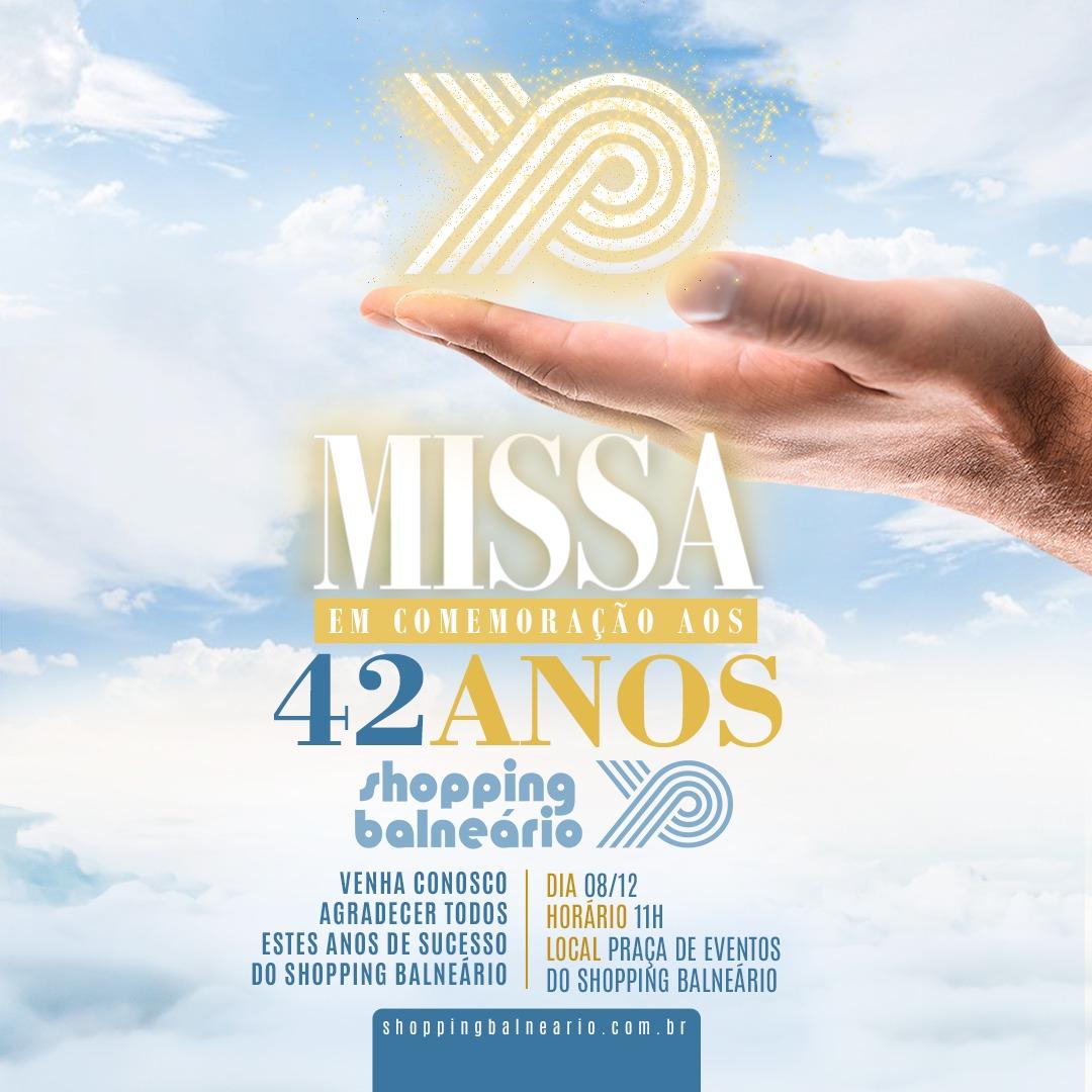 Shopping Parque Balneário Celebra 42 Anos Com Missa